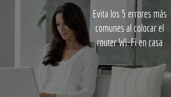 errores al colocar un router en casa